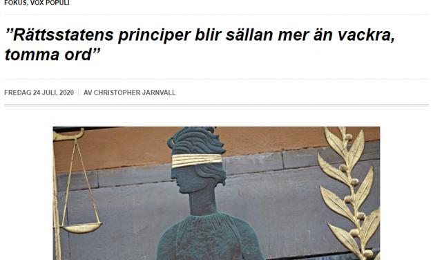 """Vox Populi: """"Rättsstatens principer blir sällan mer än vackra, tomma ord"""""""